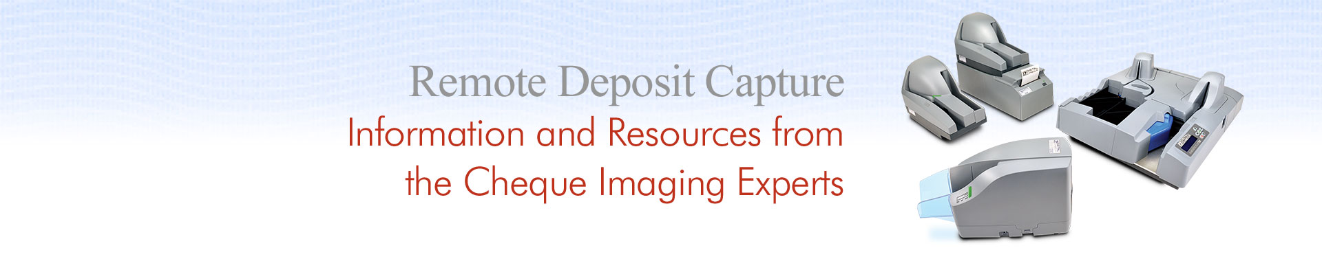 Remote Deposit Capture Systems